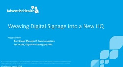 Forward 2019 - Weaving Digital Signage Into a New HQ - Advetist Health_small
