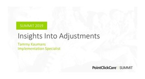 Insights Into Adjustments
