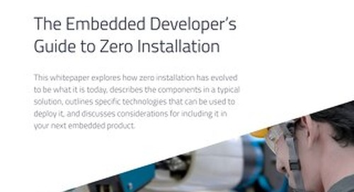 White Paper: The Embedded Developers' Guide to Zero Installation