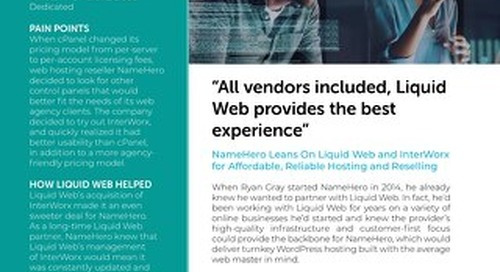 """""""All vendors included, Liquid Web provides the best experience"""" - NameHero Case Study"""