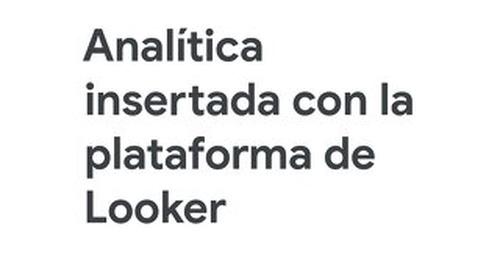 Análitica insertada con la plataforma de Looker