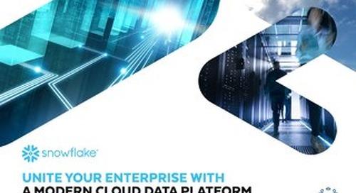 Unite Your Enterprise with a Modern Cloud Data Platform