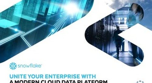 Unite Your Enterprise with a Modern Cloud Data Platform