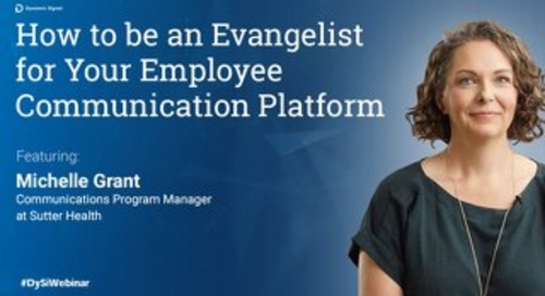 How to be an Evangelist for Your Employee Communication Platform (Pres Deck)