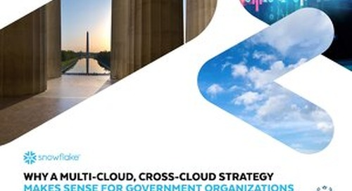 Why a Multi-Cloud, Cross-Cloud Strategy Makes Sense for Government Organizations