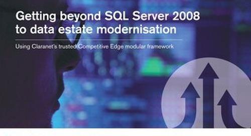 Getting beyond SQL Server 2008 to data estate modernisation