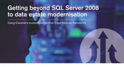 Getting beyond SQL Server 2008 to data estate modernisation