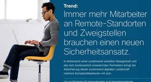 ESG Trend Report 2019 - Mitarbeiter an Remote-Standorten und Zweigstellen brauchen neuen Sicherheitsansatz