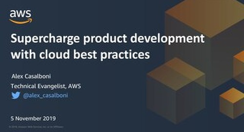 Supercharge your product development with Cloud best practices