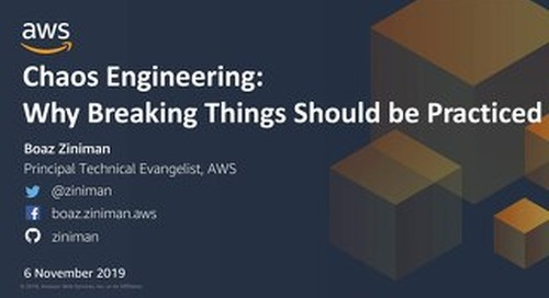 Chaos Engineering- Why breaking things should be practiced
