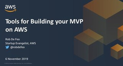 Tools for building your Minimum Viable Product (MVP) on AWS