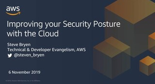 Improving your security posture with the AWS Cloud