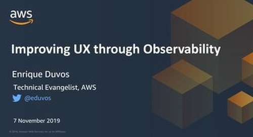 Improving user experience through observability