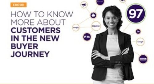 How To Know More About Customers In The New Buyer Journey