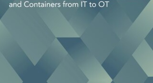 Expanding the Role of Virtual Machines and Containers from IT to OT