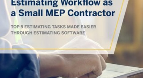 How to Optimize Your Estimating Workflow as a Small MEP Contractor