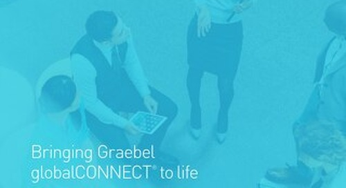 [Use Cases] Bringing Graebel globalCONNECT® to life