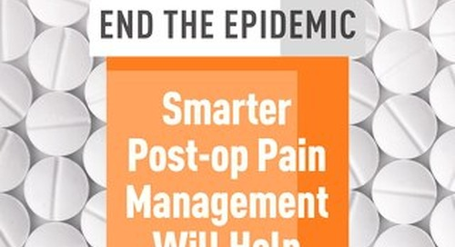 Special Edition: Opioids - January 2020 - Subscribe to Outpatient Surgery Magazine