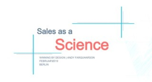 Sales as a Science delivered by Winning by Design (AWS Summit Berlin 2019)