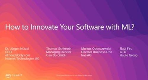 How to innovate your software with Machine Learning (AWS Summit Berlin 2019)