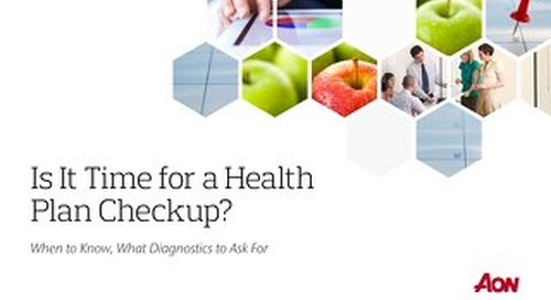 Is It Time for a Health Plan Checkup?