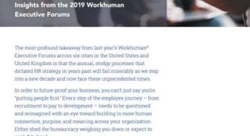 Change or Die: Insights from the 2019 Workhuman Executive Forums