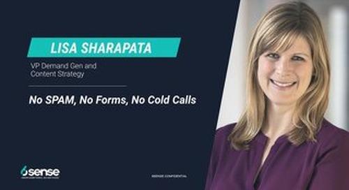 No Spam, No Forms, No Cold Calls - TechX 2019 Slide Deck