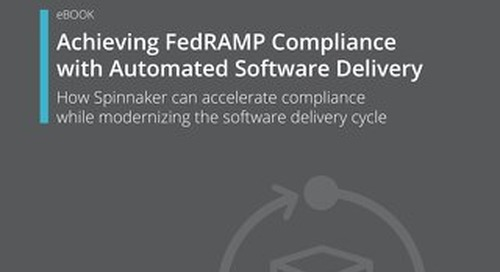 Achieving FedRAMP Compliance with Automated Software Delivery