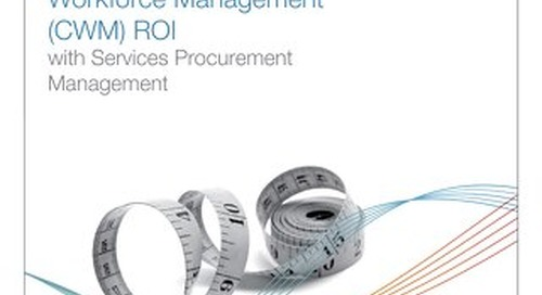 Extending Contingent Workforce Management (CWM) ROI