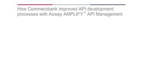 Ovum Enterprise Case Study - Commerzbank: Achieving Operational Transformation Using API Management