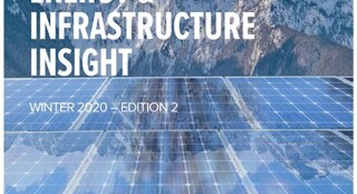 Energy & Infrastructure Insight - Issue 2
