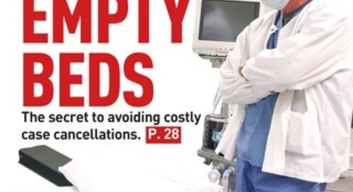 No More Empty Beds - February 2020 - Subscribe to Outpatient Surgery Magazine