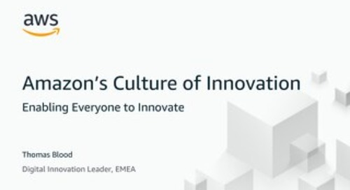 AWS Exec Insights - Culture of Innovation
