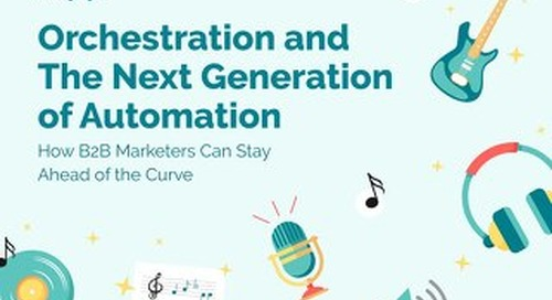 Orchestration and the Next Generation of Automation  |  Engagio