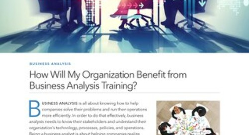 How Will My Organization Benefit from Business Analysis Training?