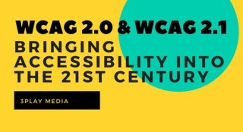 WCAG 2.0: Bringing Web Accessibility into the 21st Century