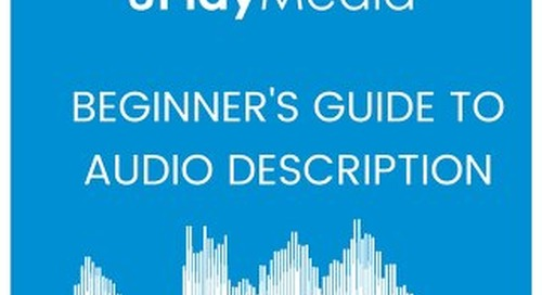 Beginner's Guide to Audio Description