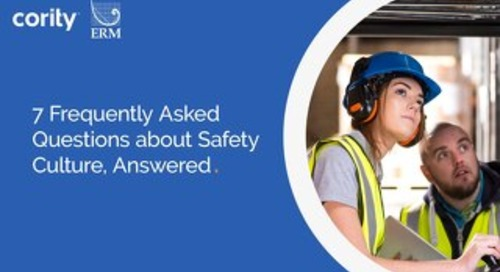 7 Frequently Asked Questions about Safety Culture, Answered