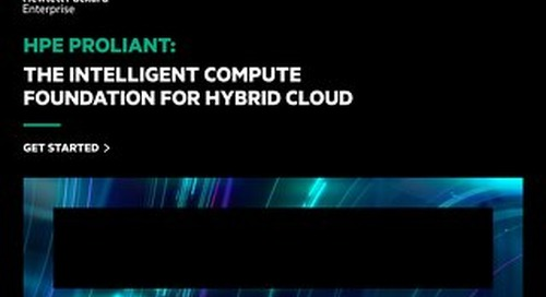 HPE ProLiant_ The Intelligent Compute Foundation for Hybrid Cloud