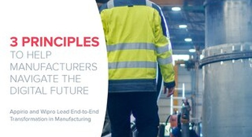 3 Principles to Help Manufacturers Navigate the Digital Future