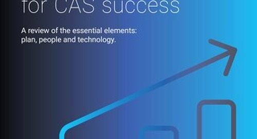 3 Key Components of your CAS strategy