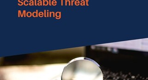Shifting Towards Scalable Threat Modeling