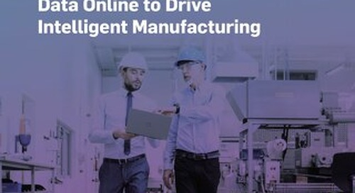 Extend Your Digital Edge: Bringing Production Record Data Online to Drive Intelligent Manufacturing