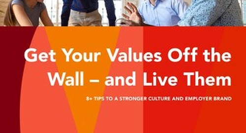 Get Your Values Off the Wall – and Live Them