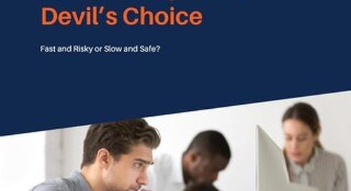 The Development Devil's Choice