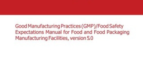 GMP Food Safety Expectations Manual for Food and Food Packaging Manufacturing Facilities v5