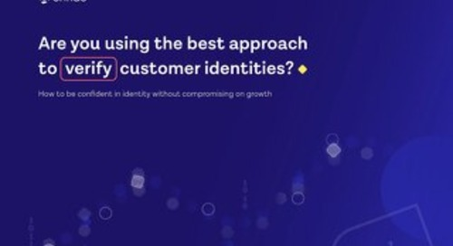 Are you using the best approach to verify customer identities?