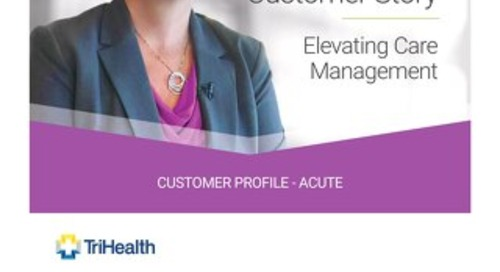 TriHealth Leverages Harmony to Strengthen their Post-acute Network