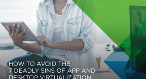 VMware - How to Avoid the 7 Deadly Sins of App and Desktop Virtualization