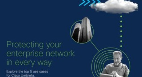 Top 5 Use Cases for Cisco Umbrella